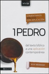 Comentario Bíblico con Aplicación NVI: 1 Pedro  (The NIV Application Commentary Series: 1 Peter)