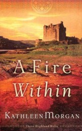 A Fire Within, These Highland Hills Series #3