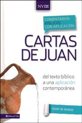 Comentario Biblico con Aplicacion NVI: Cartas de Juan  (The NIV Application Commentary Series: Books of John)