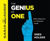 The Genius of One: God's Answer for our Fractured World - unabridged audiobook on CD