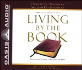 Living by the Book: The Art and Science of Reading the Bible - unabridged audio book on CD