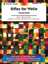 Rifles for Watie, Novel Units Teacher's Guide, Grades 7-8