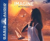 Imagine...The Ten Plagues - unabridged audiobook edition on CD