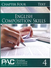 PAC English 2: Composition Skills Student Text, Chapter 4