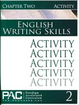 PAC English 3: Writing Skills Activities Booklet, Chapter 2