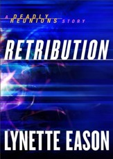 Retribution (Ebook Shorts) (Deadly Reunions): A Deadly Reunions Story - eBook