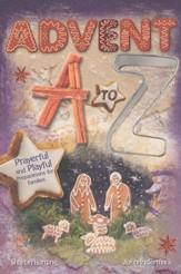 Advent from A to Z: Prayerful and Playful Preparations for Families