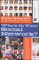 Who's In Your Social Network?: Understanding the Risks Associated with Modern Media and Social Networking and How it Can Impact Your Character and Relationships