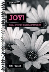 Joy!: A Bible Study on Philippians for Women