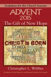 The Gift of New Hope - Large Print: An Advent Study Based on the Revised Common Lectionary - eBook