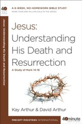 Jesus: Understanding His Death and Resurrection - eBook