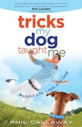 Tricks My Dog Taught Me: About Life, Love, and God - eBook