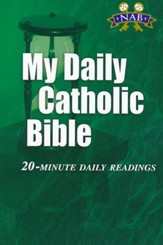 My Daily Catholic Bible-NABRE: 20-Minute Daily readings, Paper, Green - Slightly Imperfect