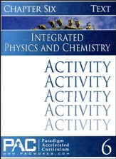 Integrated Physics and Chemistry Activity Booklet, Chapter 6