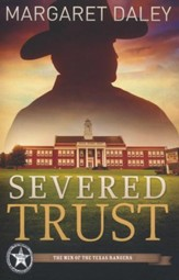 Severed Trust, Men of Texas Rangers Series #4