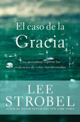 El Caso de la Gracia  (The Case for Grace)