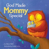 God Made Mommy Special, Boardbook