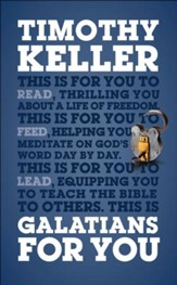 Galatians for You: to Read, to Feed, to Lead