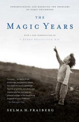 The Magic Years: Understanding and Handling the Problems of Early Childhood - eBook