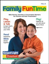 Gospel Light: Preschool-Kindergarten Ages 2-5 Family FunTime Pages, Fall 2018 Year B