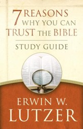 7 Reasons Why You Can Trust the Bible Study Guide - eBook