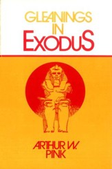 Gleanings in Exodus / New edition - eBook