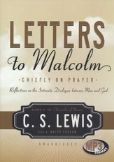 Letters to Malcolm: Chiefly on Prayer, Audiobook on MP3