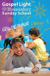 Gospel Light: Elementary Grades 3-4 Teacher Guide, Winter 2020-21 Year B