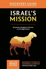 Israel's Mission Discovery Guide: A Kingdom of Priests in a Prodigal World - eBook