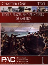 The People, Places and Principles of America; First Half Course Kit, Chapters 1-6