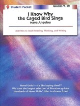I Know Why the Caged Bird Sings, Novel Units Student Packet, 9-12