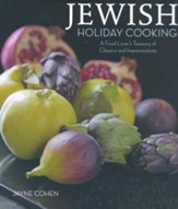 Jewish Holiday Cooking: A Food Lover's Treasury of Classics and Improvisations - Slightly Imperfect