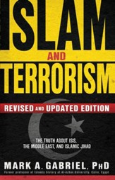 Islam and Terrorism (Revised and Updated Edition): The Truth About ISIS, the Middle East and Islamic Jihad - eBook