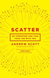 Scatter: Go Therefore, and Keep Your Day Job - eBook