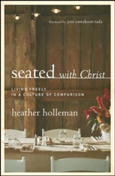 Seated: Living Freely in a Culture of Comparison - eBook