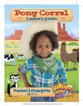 SonWest Roundup: Pony Corral Leader's Guide - Ages 3 to 6 / Preschool & Kindergarten