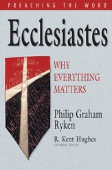 Ecclesiastes: Why Everything Matters - eBook