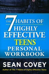 The 7 Habits of Highly Effective Teens Personal Workbook: Revised and Updated Edition