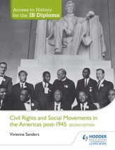 Access to History for the IB Diploma: Civil Rights and social movements in the Americas post-1945 Second Edition / Digital original - eBook