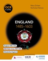 OCR A Level History: England 1485-1603 / Digital original - eBook