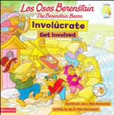 Los Osos Berestain: Involúcrate, Libro Bilingüe  (The Berenstain Bears: Get Involved, Bilingual Book)