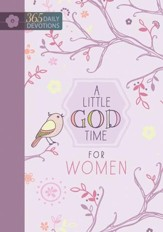 A Little God Time for Women: One Year Devotional - eBook