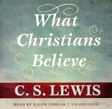 What Christians Believe, Audiobook on CD