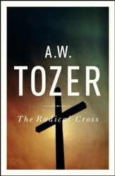 The Radical Cross: Living the Passion of Christ - eBook