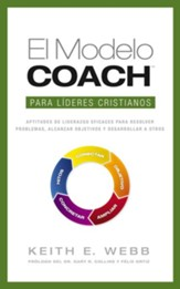 El Modelo Coach para Líderes Cristianos (The Coach Model for Christian Leaders)