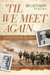 'Til We Meet Again: A Memoir of Love and War - eBook