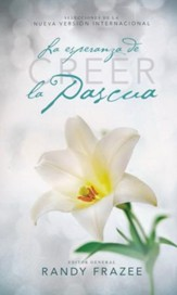 Creer: La Esperanza de la Pascua  (Believe: The Hope of Easter)