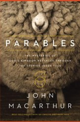 The Parables: The Mysteries of God's Kingdom Revealed Through the Stories Jesus Told - eBook