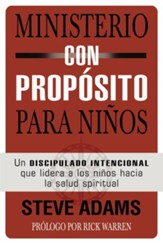 Ministerio con Propósito para Niños   (Children's Ministry on Purpose)