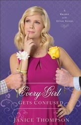 Every Girl Gets Confused (Brides with Style Book #2): A Novel - eBook